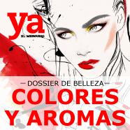 Dossier de belleza: Colores y Aromas Revista Ya