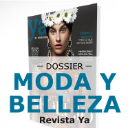 Dossier Moda y Belleza Revista Ya