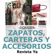 Dossier zapatos, carteras y accesorios Revista Ya