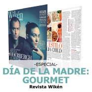 Especial Día de la Madre: Gourmet, Revista Wikén