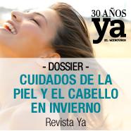 Dossier Cuidados de la piel y el Cabello en Invierno Revista Ya