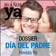 Dossier Día del Padre Revista Ya