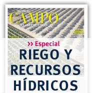 Especial Riego y Recursos Hídricos de Revista del Campo