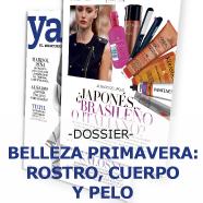 Dossier Belleza Primavera: rostro, cuerpo y pelo. Revista Ya