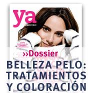 Dossier Belleza Pelo: Tratamientos y Coloración Revista Ya
