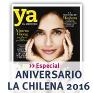 Especial Gran Aniversario: La Chilena 2016 de Revista Ya