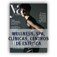 Dossier Wellness, Spa, Clínicas y Centros De Estética Revista Ya