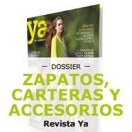 Dossier: Zapatos, Carteras y Accesorios Revista Ya