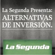 La Segunda Presenta: Alternativas de Inversión