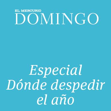 Especial Dónde despedir el año Revista Domingo