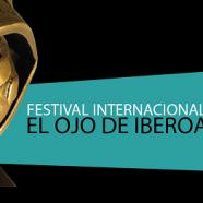 Nueva edición del Festival El Ojo de IberoAmérica 2015