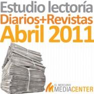 Estudio de lectoría en diarios y revistas: Abril 2011
