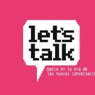 Seminario Let´s Talk: Las marcas deben saber conversar