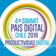 """IV Summit País Digital 2016: """"Productividad Digital"""""""