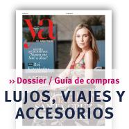 Dossier Lujos, Viajes y Accesorios Revista YA