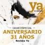 Gran Especial Aniversario 31 Años Revista Ya